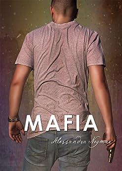 Mírame y Dispara 5: Mafia: (Bajo el cielo púrpura de Roma) de [Alessandra Neymar]