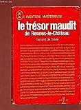 Le trésor maudit de rennes-le-château - J'ai lu, Paris