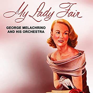 My Lady Fair