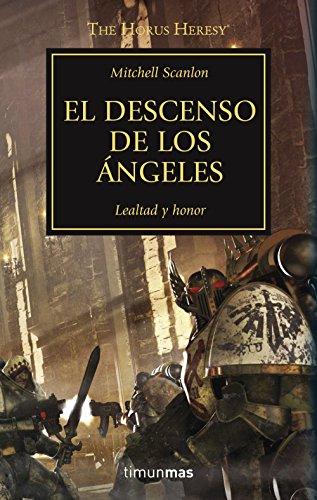 The Horus Heresy nº 06/54 El descenso de los ángeles (Warhammer The Horus Heresy)