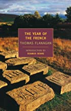 The Year of the French (The Thomas Flanagan Trilogy)