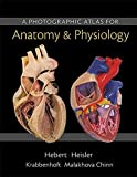 Photographic Atlas for Anatomy and Physiology, a (Looseleaf)
