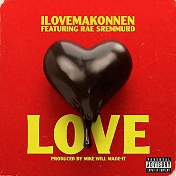 Love (feat. Rae Sremmurd)