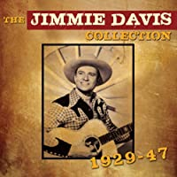 The Jimmie Davis Collection 1929-47 by Jimmie Davis