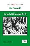 Borussia Mönchengladbach: Die Fohlen-Elf
