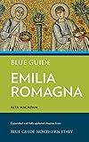 Blue Guide Emilia Romagna [Idioma Inglés]