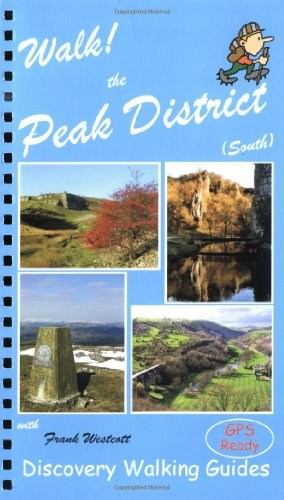 Walk the Peak District: South: 1