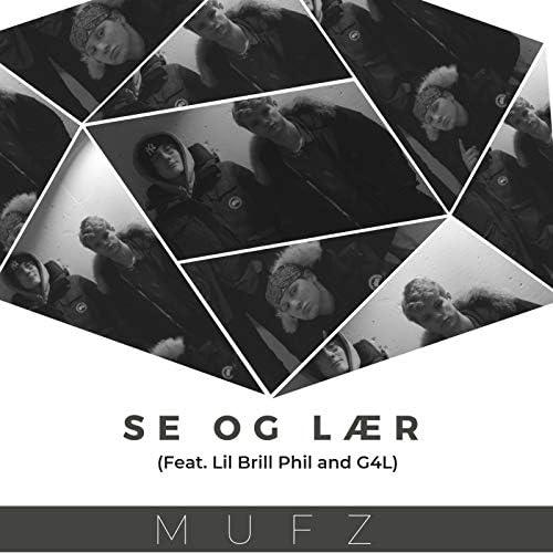 Mufz feat. Lil Brill Phil & G4L