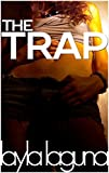 Aren't You A Doll? (The Trap Book 3)