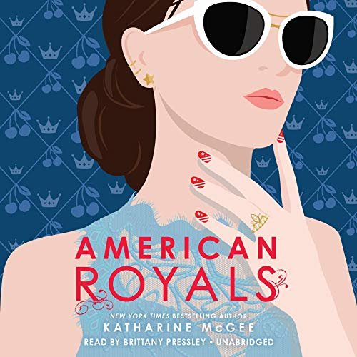 American Royals Audiobook By Katharine McGee cover art