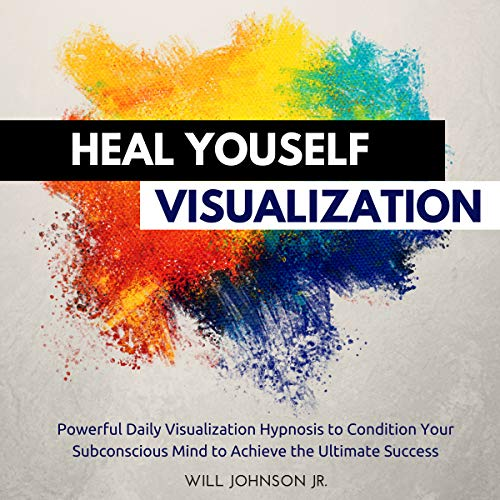 Heal Yourself Visualization cover art