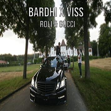 Roli & Gucci