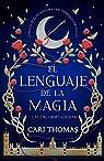 El lenguaje de la magia par Thomas