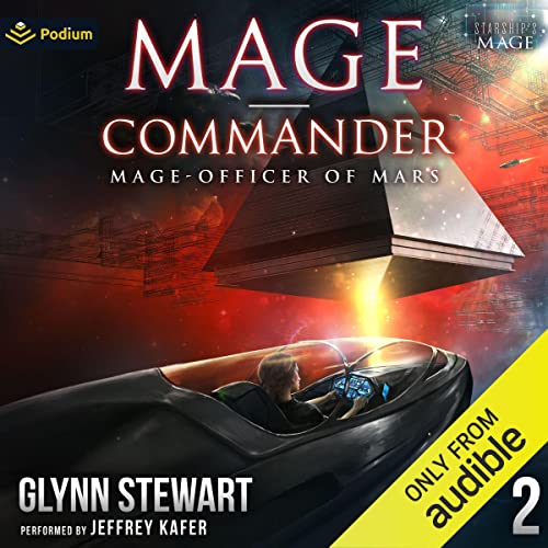 Mage-Commander: Mage-Officer of Mars, Book 2