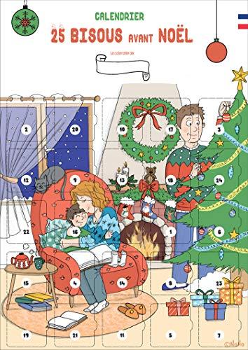 Calendrier de l'avent des bisous – 25 bisous avant Noel pour Enfants 2 à 10 ans - Calendrier de l'avent pour bébé et enfant à personnaliser - Sans chocolat & sans objet - FRANCAIS