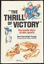 """""""The Thrill of Victory"""": The inside story of ABC sports"""