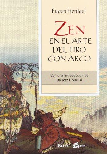 Zen En El Arte Del Tiro Con Arco. Con Una Introducción De Daisetz T. Suzuki (Gaia Perenne)
