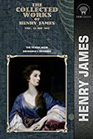 The Collected Works of Henry James, Vol. 11 (of 36): The Tragic Muse; Georgina's Reasons (Throne Classics)