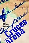 Cruces en la arena: 164 par Hernández Chambers