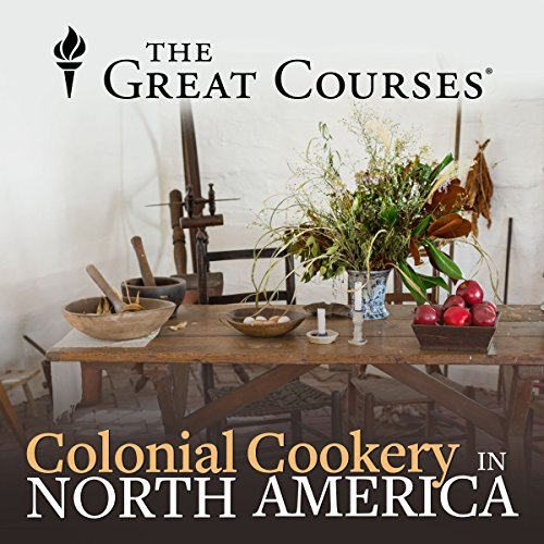 Colonial Cookery in North America audiobook cover art