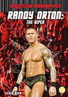 Randy Orton: The Viper (Wrestling Biographies)