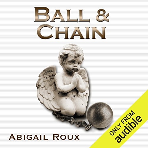 Ball & Chain audiobook cover art