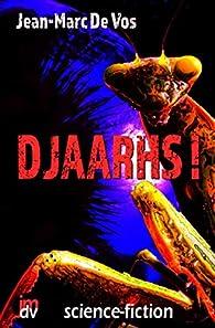 Djaarhs ! par Jean-Marc De Vos