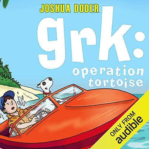Grk     Operation Tortoise              De :                                                                                                                                 Joshua Doder                               Lu par :                                                                                                                                 Clive Mantle                      Durée : 5 h et 17 min     Pas de notations     Global 0,0