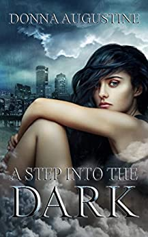 A Step into the Dark: Ollie Wit Series by [Donna Augustine]