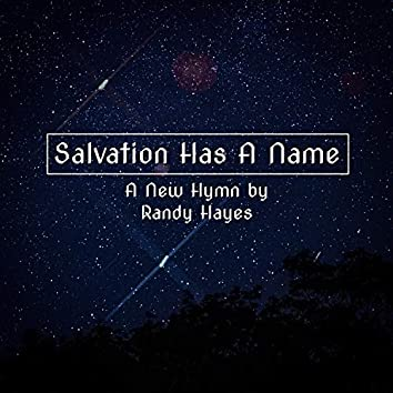 Salvation Has a Name