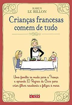 Paperback Criancas Francesas Comem de Tudo (Em Portugues do Brasil) Book