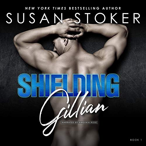 Shielding Gillian: Delta Team Two, Book 1