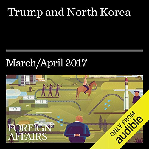 Trump and North Korea audiobook cover art