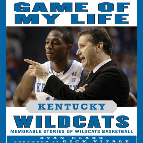 Game of My Life: Kentucky Wildcats  By  cover art