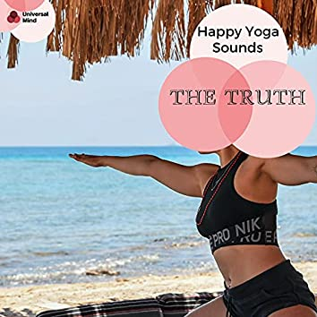 The Truth - Happy Yoga Sounds