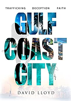 Gulf Coast City by [David Lloyd]