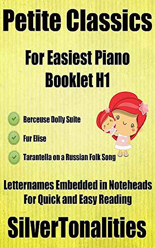 Petite Classics for Easiest Piano Booklet H1 (English Edition)