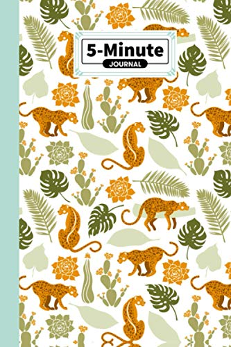 """Five Minute Journal: Cheetah Cover 5 Minute Journal For Practicing Gratitude, Mindfulness and Accomplishing Goals, 120 Pages, Size 6"""" x 9"""" By Vinh Nguyen"""