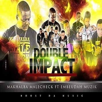 Double impact (feat. Embeudah Muzik)