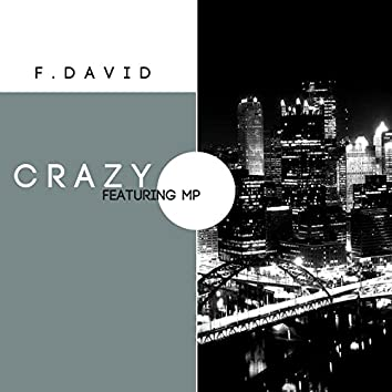 Crazy (feat. MP) - Single