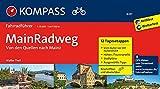 KOMPASS Fahrradführer MainRadweg, Von den Quellen nach Mainz: Fahrradführer mit Stadtplänen und GPX-Daten zum Download.