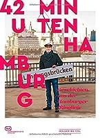 42 Minuten Hamburg: Geschichten aus der Hamburger Ringlinie
