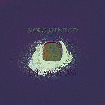 Glorious Entropy