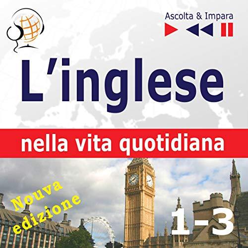 L'inglese nella vita quotidiana. Nuova edizione Titelbild