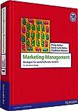 Marketing-Management: Strategien für wertschaffendes Handeln (Pearson Studium - Economic BWL)