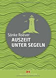 Auszeit unter Segel - www.hafentipp.de, Tipps für Segler