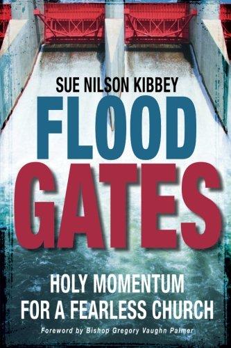 Flood Gates: Holy Momentum for a Fearless Church