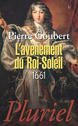 L'avénement du Roi-Soleil: 1661