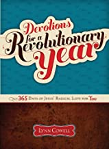 Devotions for a Revolutionary Year: 365 Days of Jesus Radical Love for You