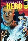 Becoming Hero (Comics Version)